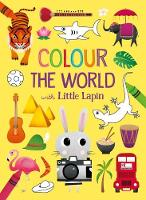 Colour the World with Little Lapin by