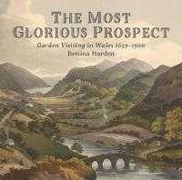 The Most Glorious Prospect by Bettina Harden