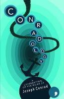 Conradology A Celebration of the Work of Joseph Conrad by Adam Marek, Jan Krasnowolski, Pawel Huelle, Paul Theroux
