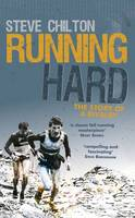 Running Hard The Story of a Rivalry by Steve Chilton