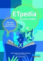 Etpedia Business English 500 Ideas for Business English Teachers by Robert McLarty, John Hughes