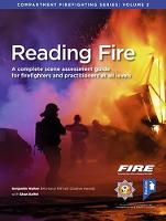 Reading Fire A Complete Scene Assessment Guide for Practitioners at All Levels by Benjamin Walker, Shan Raffel
