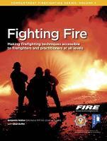 Fighting Fire by Benjamin Walker, Shan Raffel