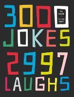 3000 Jokes, 2997 Laughs by Mike Haskins, Stephen Arnott