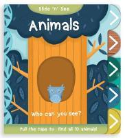 Slide 'n' See Animals by Nick Ackland