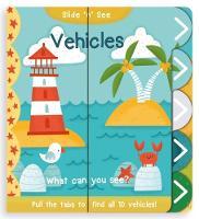 Slide 'n' See Vehicles by Nick Ackland