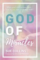 God of Miracles by Sue Collins