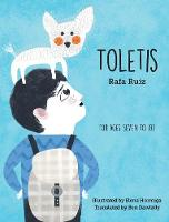 Toletis From Ages Seven to 107 by Rafa Ruiz