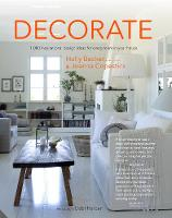 Decorate (New Edition with new cover & price) 1000 Professional Design Ideas for Every Room in the House by Holly Becker, Joanna Copestick