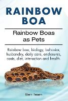 Rainbow Boa. Rainbow Boas as Pets. Rainbow Boa, Biology, Behavior, Husbandry, Daily Care, Enclosures, Costs, Diet, Interaction and Health. by Ben Team