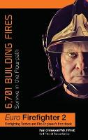 Eurofirefighter: 6,701 Building Fires Survive in the Flow Path by Paul Grimwood