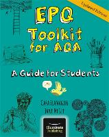 EPQ Toolkit for AQA - A Guide for Students (Updated Edition) by Cara Flanagan, Jane McGee