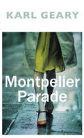 Book Cover for Montpelier Parade by Karl Geary
