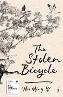 Cover for The Stolen Bicycle by Ming-Yi Wu