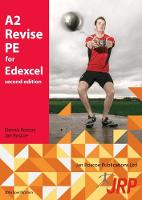 A2 Revise PE for Edexcel by Jan Roscoe