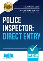 Police Inspector: Direct Entry A Complete Guide to Passing the UK Direct Entry Inspector Process by How2Become