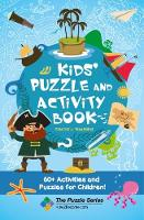 Kids' Puzzle and Activity Book: Pirates & Treasure! 60+ Activities and Puzzles for Children by How2Become