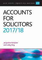 Accounts for Solicitors 2017/2018 by Jacqui Kempton, Lesley King