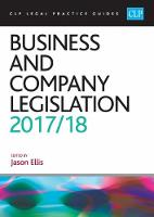 Business and Company Legislation 2017/2018 by Jason Ellis