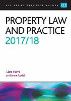 Property Law and Practice 2017/2018 by Anne Rodell