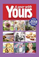 A Year With Yours - Yours Magazine Yearbook 2018 with 2018 week-to-view diary by