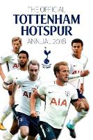 The Official Tottenham Hotspur Annual 2018 by