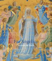 Fra Angelico Heaven on Earth by Nathaniel Silver
