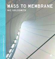 Mass to Membrane Nic Goldsmith by Original Copy