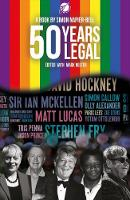 50 Years Legal Five Decades of Fighting for Equal Rights by Simon Napier-Bell
