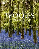 Woods A Celebration by Robert Penn