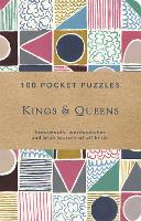 Kings and Queens: 100 Pocket Puzzles Crosswords, wordsearches and verbal brainteasers of all kinds by The National Trust