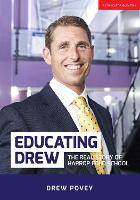 Educating Drew The real story of Harrop Fold School by Drew Povey