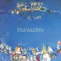 Elsa Vaudrey by Mel Gooding, Lucy Inglis