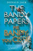 Me Bandy, You Cissie by Donald Jack