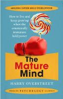 The Mature Mind by Harry Overstreet