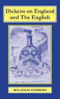 Dickens on England and the English by Malcolm Andrews