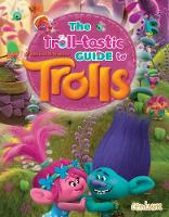 Trolls - Troll-tastic Guide Book by Centum Books Ltd