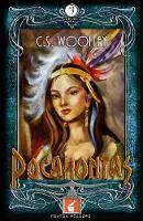 Pocahontas Foxton Reader Level 3 (900 headwords B1/B2) by C. S. Woolley