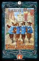 The Three Musketeers Foxton Reader Level 3 (900 headwords B1 by Alexander Dumas