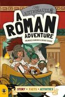 A Roman Adventure Story Facts Activities by Frances Durkin, Vicky Barker