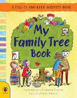 My Family Tree Book A Fill-in-and-Keep Activity Book by Catherine Bruzzone, Lone Morton
