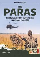 The Paras Portugal's First Elite Force by John P. Cann