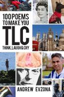 100 Poems to Make You TLC by Andrew Evzona
