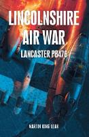 Lincolnshire Air War by Martin King Lear
