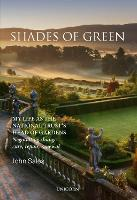 Shades of Green My Life as the National Trust's Head of Gardens by John Sales
