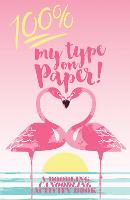 100% My Type on Paper A doodling canoodling activity book by Verity Blythe