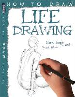 How To Draw Life Drawing by Mark Bergin