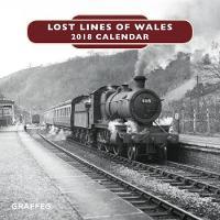 Lost Lines of Wales Calendar 2018 by Tom Ferris