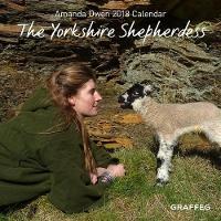 The Yorkshire Shepherdess 2018 Calendar by Amanda Owen
