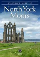 Bradwell's Images of the North York Moors by Sue Caffrey